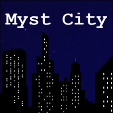 The Case of the Myst City Conspiracy